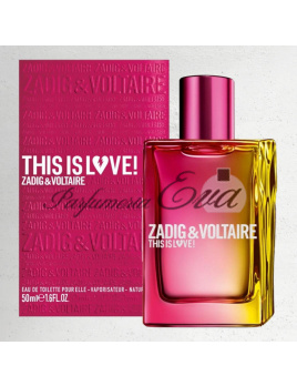 Zadig & Voltaire This is Love! Pour Elle, Parfémovaná voda 100ml