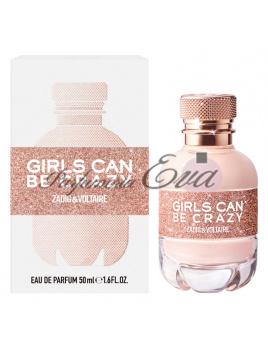 Zadig & Voltaire Girls Can Be Crazy, parfumovaná voda 50ml